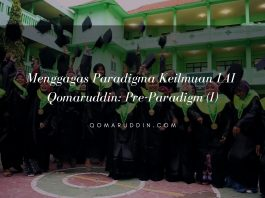 Menggagas Paradigma Keilmuan IAI Qomaruddin_ Pre-Paradigm (I)