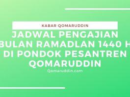 Jadwal Pengajian Bulan Ramadlan 1440 H di Pondok Pesantren Qomaruddin