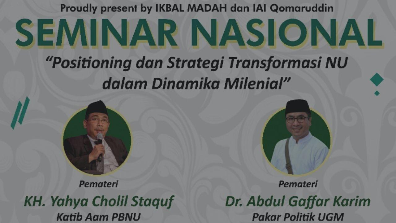 Adakan Seminar Nasional, Bukti IKBAL MADAH dan IAI QOMARUDDIN Peduli Generasi Milenial.